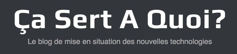 Ça Sert A Quoi?