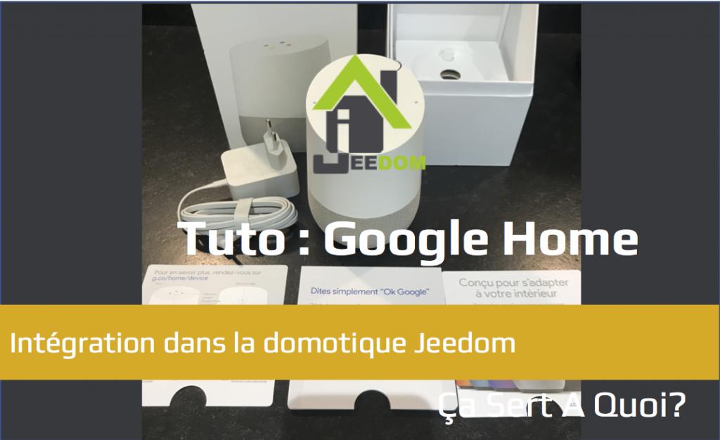 Tuto utiliser google home avec la domotique jeedom a for C est quoi la domotique