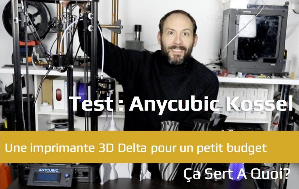 test anycubic kossel l 39 imprimante 3d delta pour petit budget a sert a quoi. Black Bedroom Furniture Sets. Home Design Ideas
